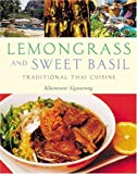 img - for Lemongrass And Sweet Basil: Traditional Thai Cuisine by Signavong, Khamtane (2006) Paperback book / textbook / text book