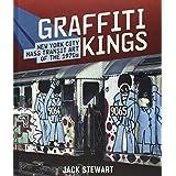 Graffiti Kings: New York Transit Art of the 1970sby Jack Stewart
