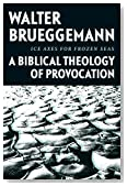 Ice Axes for Frozen Seas: A Biblical Theology of Provocation