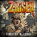 Z-Risen: Outbreak (       UNABRIDGED) by Timothy W. Long Narrated by Todd Menesses