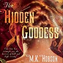 The Hidden Goddess Audiobook by M. K. Hobson Narrated by Suehyla El-Attar