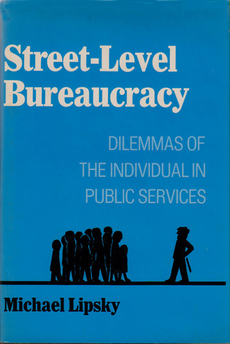 munro review lipsky s notion of street level bureaucracy Using lipsky's concept of the street‐level bureaucrat, we report on an  of  concern is the emergence of a pattern of formally conformant.
