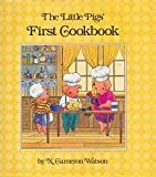 img - for The Little Pigs' First Cookbook book / textbook / text book