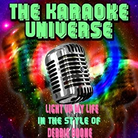 Light Up My Life (Karaoke Version) [in the Style of Debbie Boone]