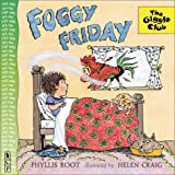Foggy Friday (The Giggle Club) (0613320468) by Root, Phyllis