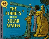 Planets in Our Solar System (Let's Read and Find Out) (0064450643) by Branley, Franklyn M.