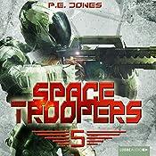 Die Falle (Space Troopers 5) | P. E. Jones