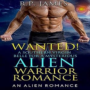 Alien Warrior Romance: Wanted! Audiobook