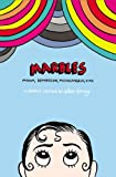 Image of Marbles: Mania, Depression, Michelangelo, and Me: A Graphic Memoir