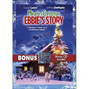 Miracle At Christmas: Ebbie's Story with Bonus CD