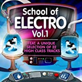 "School of Electro, Vol.1 (22 High Class Tracks of Musicians Graduation)von ""Various Artists"""