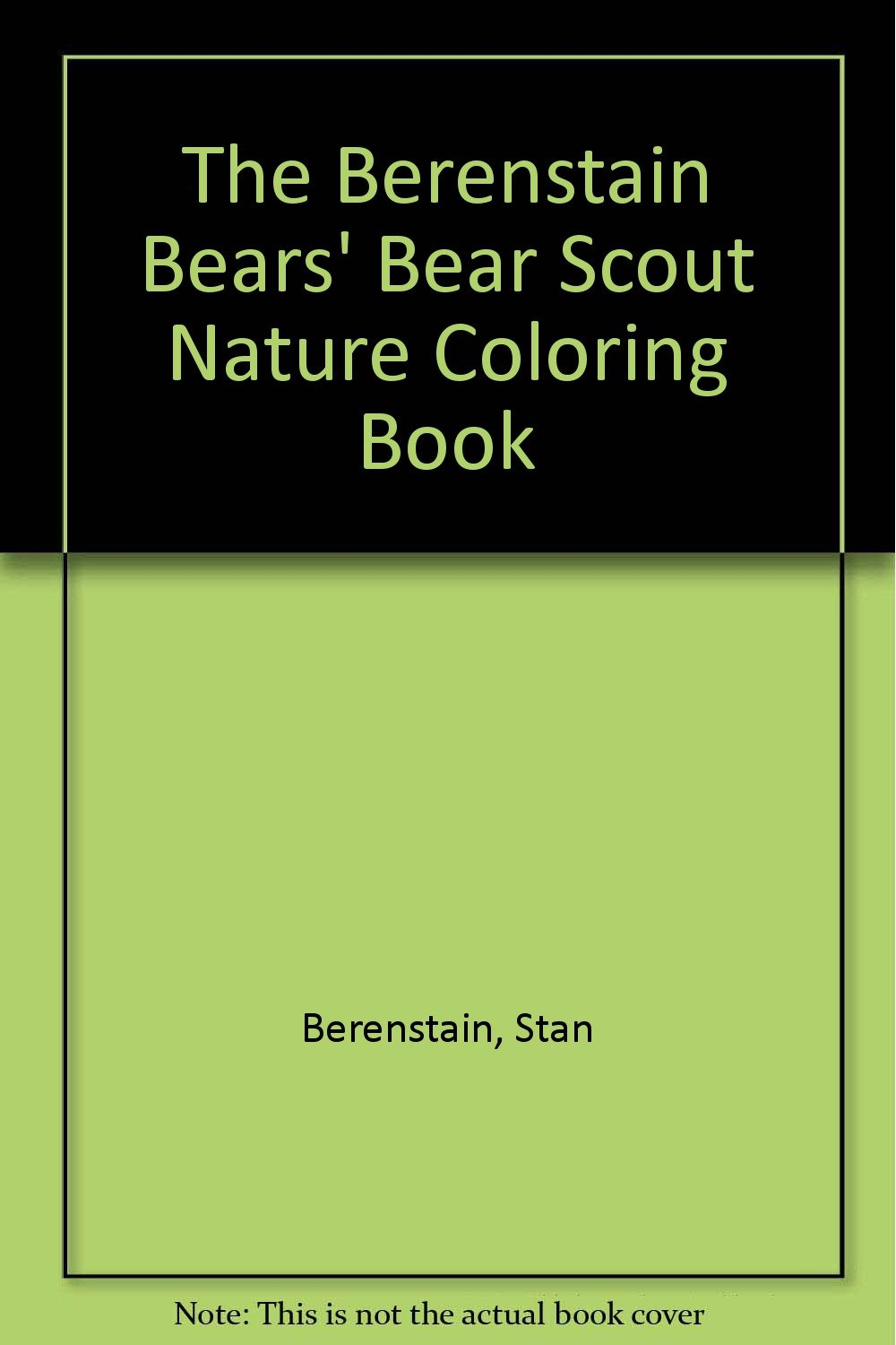 Reviews: The Berenstain Bears\' Bear Scout Nature Coloring ...