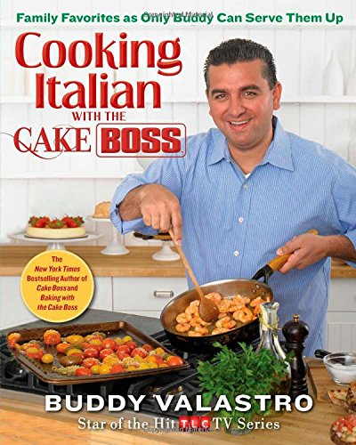 Cooking-Italian-with-the-Cake-Boss-Family-Favorites-as-Only-Buddy-Can-Serve-Them-Up