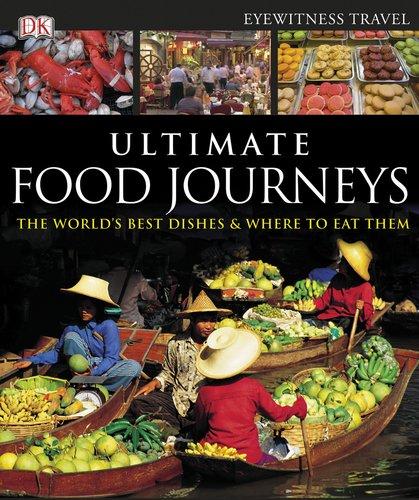Ultimate Food Journeys (Dk Eyewitness Travel Guides) front-996181