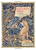 Ruth Binney Nature's Ways: Lore, Legend, Fact and Fiction