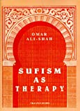 Sufism as Therapy (2909347036) by Ali-Shah, Omar
