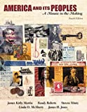 America and Its Peoples, Single Volume Edition: A Mosaic in the Making (4th Edition) (0321079108) by Martin, James Kirby