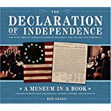 The Declaration of Independence: The Story Behind America's Founding Document and the Men Who Created It (Museum in a Book)