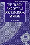 The Cd-rom and Optical Disc Recording Systems (Textbooks in Electrical and Electronic Engineering)