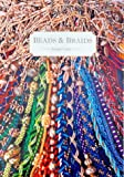 Beads and Braids (0952322528) by Jacqui Carey