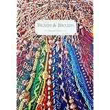 Beads and Braids ~ Jacqui Carey