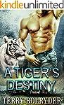 A Tiger's Destiny (Tiger Protectors B...