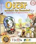 Oscar, der Ballonfahrer entdeckt den...