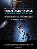 img - for The New Astronomy Guide: Stargazing in the Digital Age book / textbook / text book