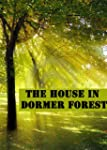 The House in Dormer Forest (English E...