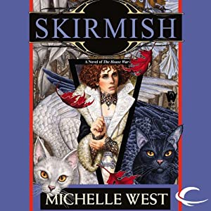 Skirmish: The House War, Book 4 | [Michelle West]