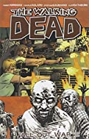 The walking dead. Volume 20, All out war, part one