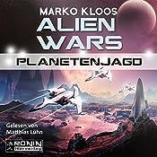 Planetenjagd (Alien Wars 2) | Marko Kloos