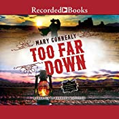Too Far Down   [Mary Connealy]