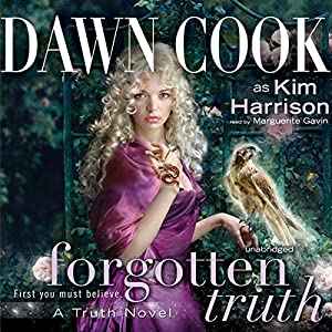Forgotten Truth: Truth Series, Book 3 | [Dawn Cook]