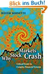 Why Stock Markets Crash: Critical Eve...