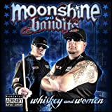 Whiskey & Women by Moonshine Bandits [2011]