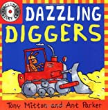 Dazzling Diggers (Amazing Machines with CD)