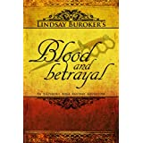 Blood and Betrayal (The Emperor's Edge Book 5) ~ Lindsay Buroker