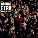 Wanted On Voyage - George Ezra