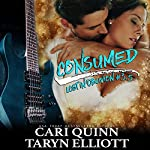 Consumed: Lost in Oblivion, Book 3.5   Taryn Elliott,Cari Quinn