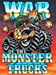 War of the Monster Trucks