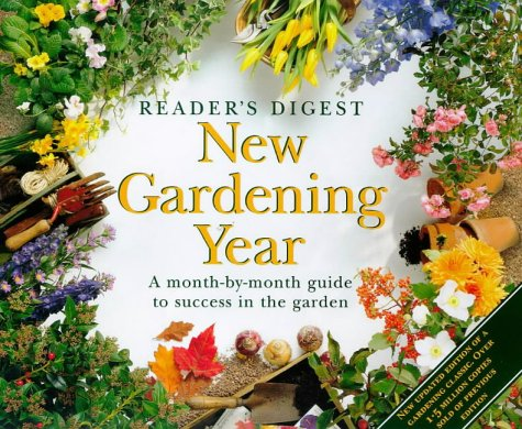 new-gardening-year-a-month-by-month-guide-to-success-in-the-garden-readers-digest