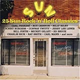 Sun Records: 25 Rock N Roll Classics ~ Various Artists