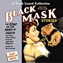 Black Mask 5: The Ring on the Hand of Death: And Other Crime Fiction from the Legendary Magazine (       UNABRIDGED) by Otto Penzler Narrated by Erik Bergmann, Johnny Heller, Dan Bittner