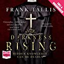 Darkness Rising (       UNABRIDGED) by Frank Tallis Narrated by Gordon Griffin