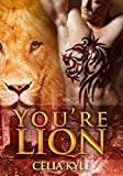 You're Lion