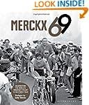 Merckx 69: Celebrating the World's Gr...