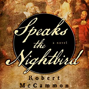 Speaks the Nightbird | [Robert McCammon]