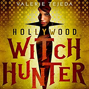 Hollywood Witch Hunter Audiobook