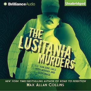 The Lusitania Murders: Disaster Series, Book 4 | [Max Allan Collins]